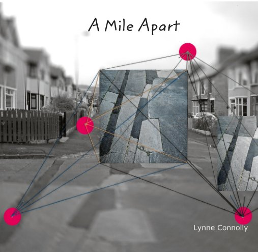 View A Mile Apart by Lynne Connolly