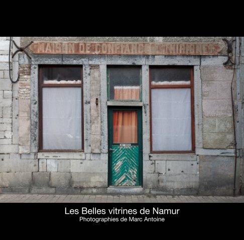 View Les belles vitrines de Namur by Marc Antoine