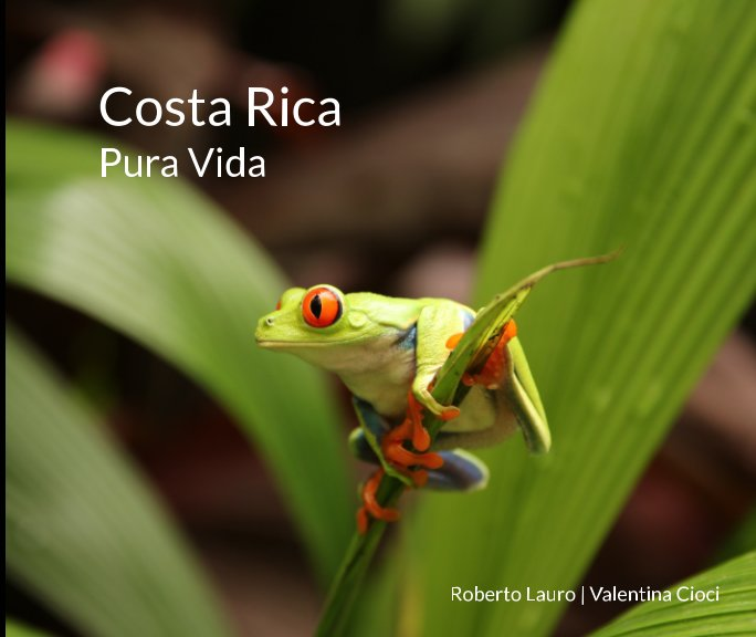 Costa rica pura vida door roberto lauro valentina cioci for Pura vida pdf