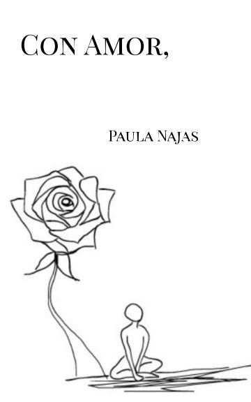 View Con Amor, by Paula Najas