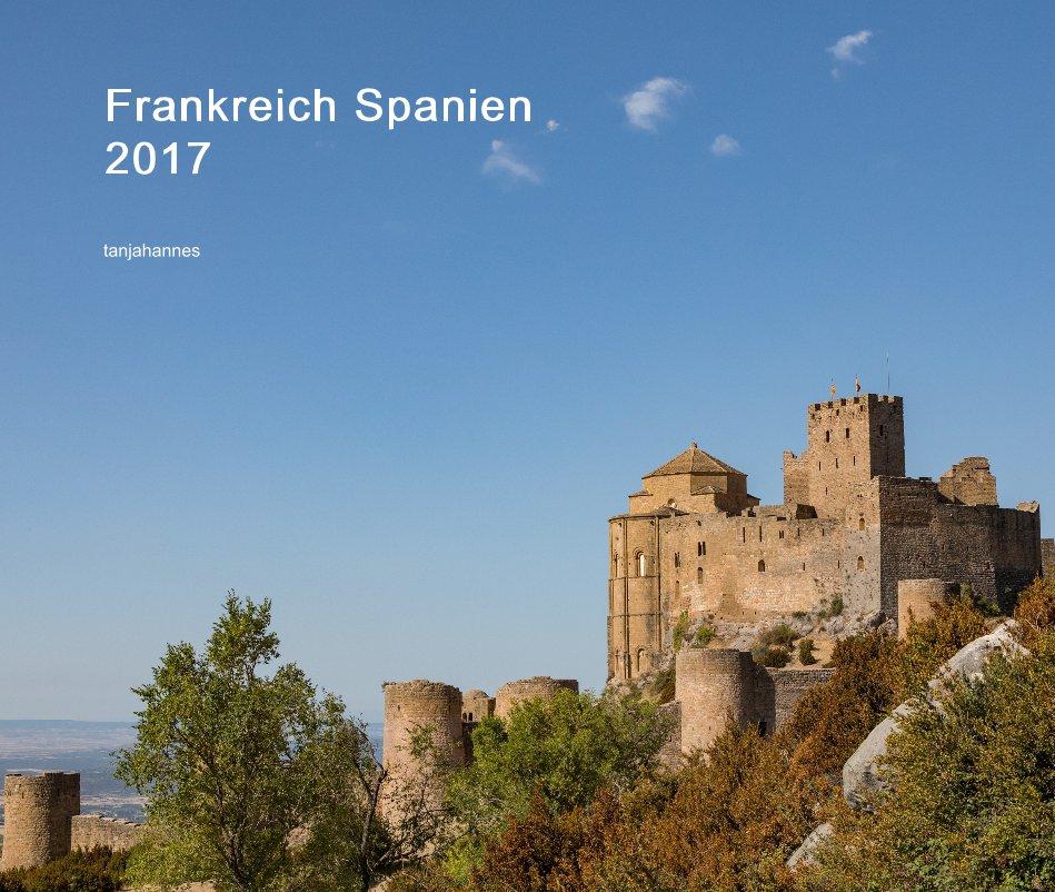 Bekijk Frankreich Spanien 2017 op tanjahannes