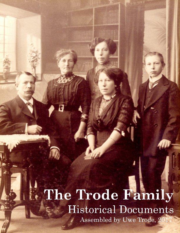 Bekijk The Trode Family Tree op Uwe Trode