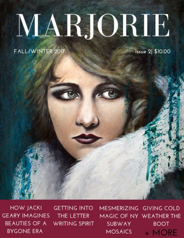 View MARJORIE MAGAZINE: Fall & Winter 2017 by Marjorie Magazine Press