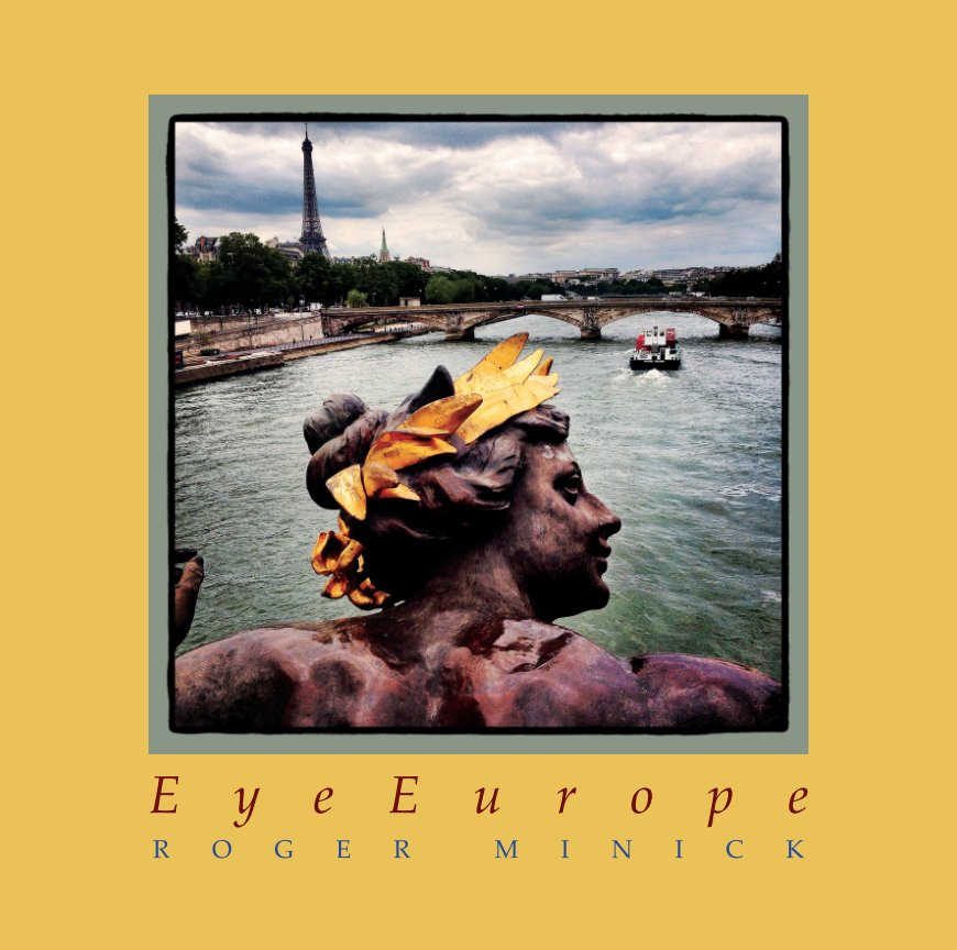 View EyeEurope by Roger Minick