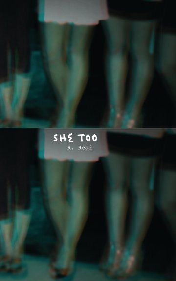 View She Too by R. Read