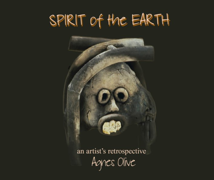 View Spirit of the Earth by Agnes Olive