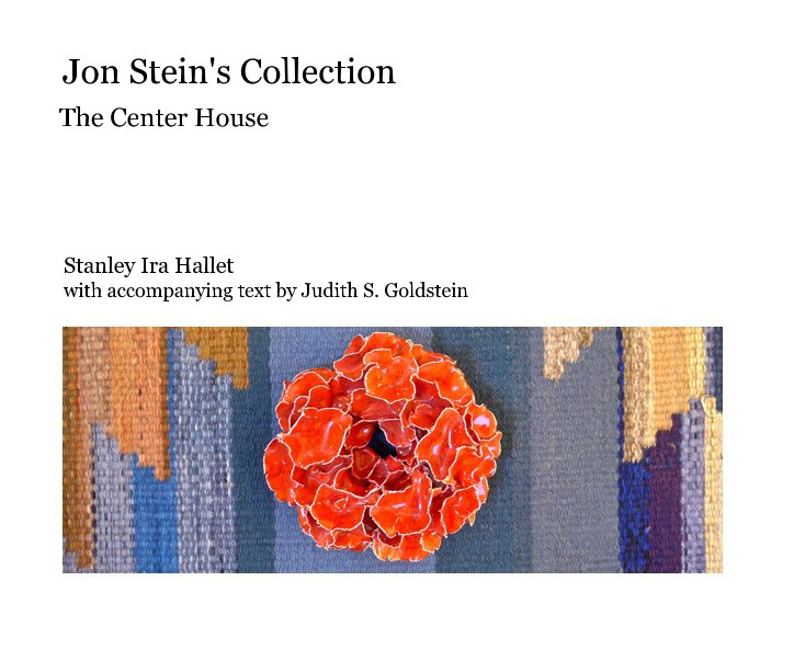 View Jon Stein's Collection by Stanley Hallet & J. Goldstein
