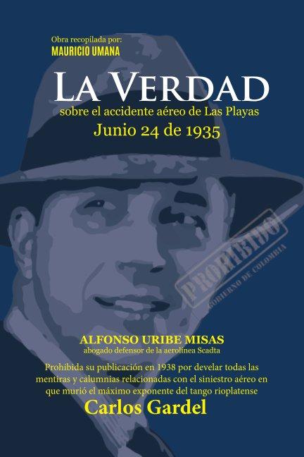 View La Verdad - Junio 24 de 1935 by Mauricio Umana