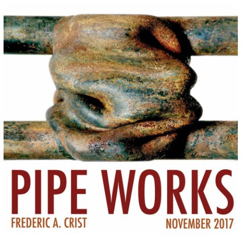 View Pipe Works by Frederic A. Crist