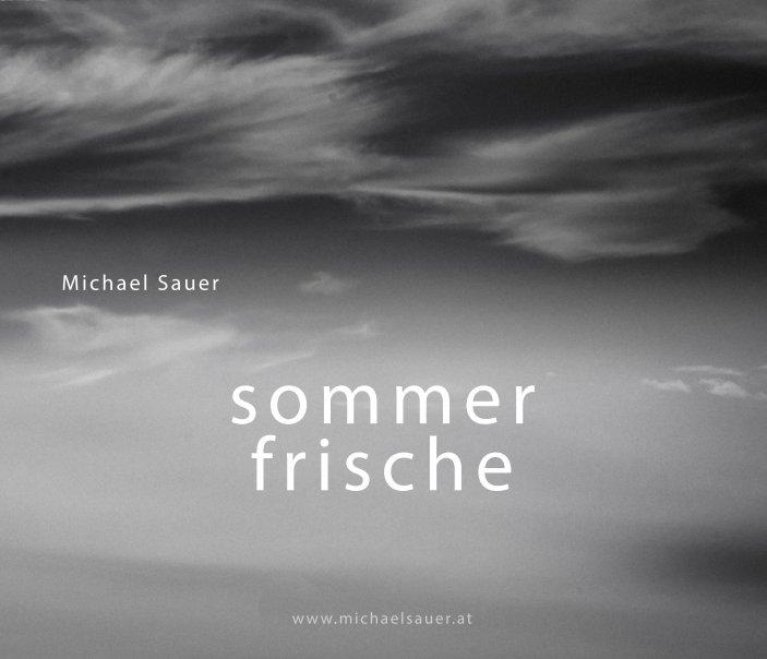 sommerfrische nach Michael Sauer anzeigen