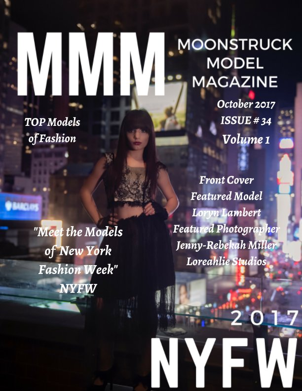View NWFW Fashion Show 2017 Moonstruck Model Magazine Vol. 1 by Elizabeth A. Bonnette