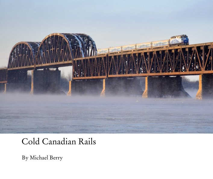View Cold Canadian Rails by Michael Berry