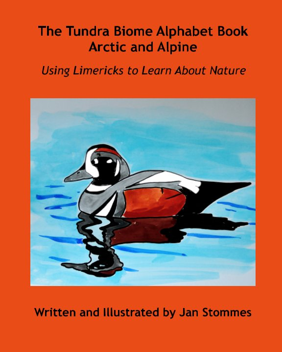 Ver The Tundra Biome Alphabet Book Arctic and Alpine por Jan Stommes