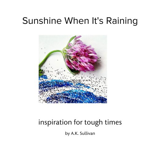 Ver Sunshine When It's Raining por A K Sullivan