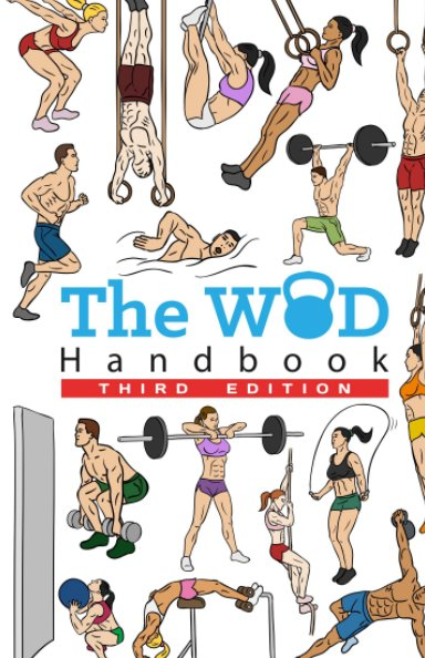 View The WOD Handbook - Third Edition by Peter Keeble