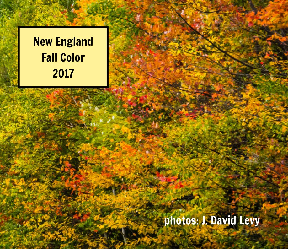 Bekijk New  England Fall Color 2017 op J David Levy