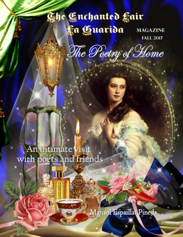 View The Enchanted Lair - La Guarida Magazine by Marisol Espaillat Pineda
