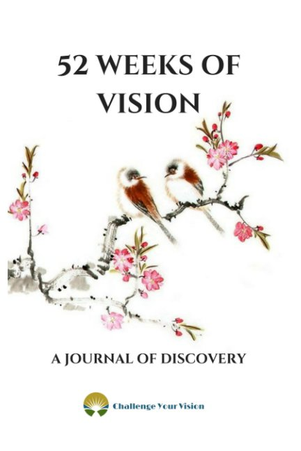 View 52 Weeks of Vision by Christine Gonos- Jeffrey