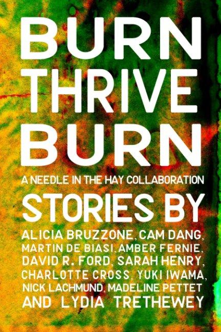 Bekijk Burn Thrive Burn op Martin De Biasi (Editor)
