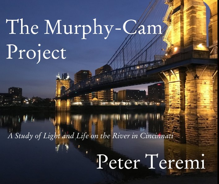 View The Murphy-Cam Project by Peter Teremi