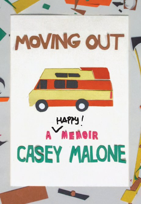View Moving Out by Casey Malone