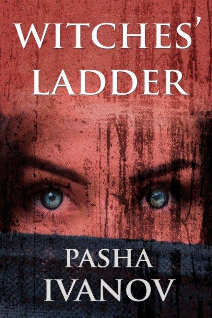 Bekijk WITCHES' LADDER op PASHA IVANOV