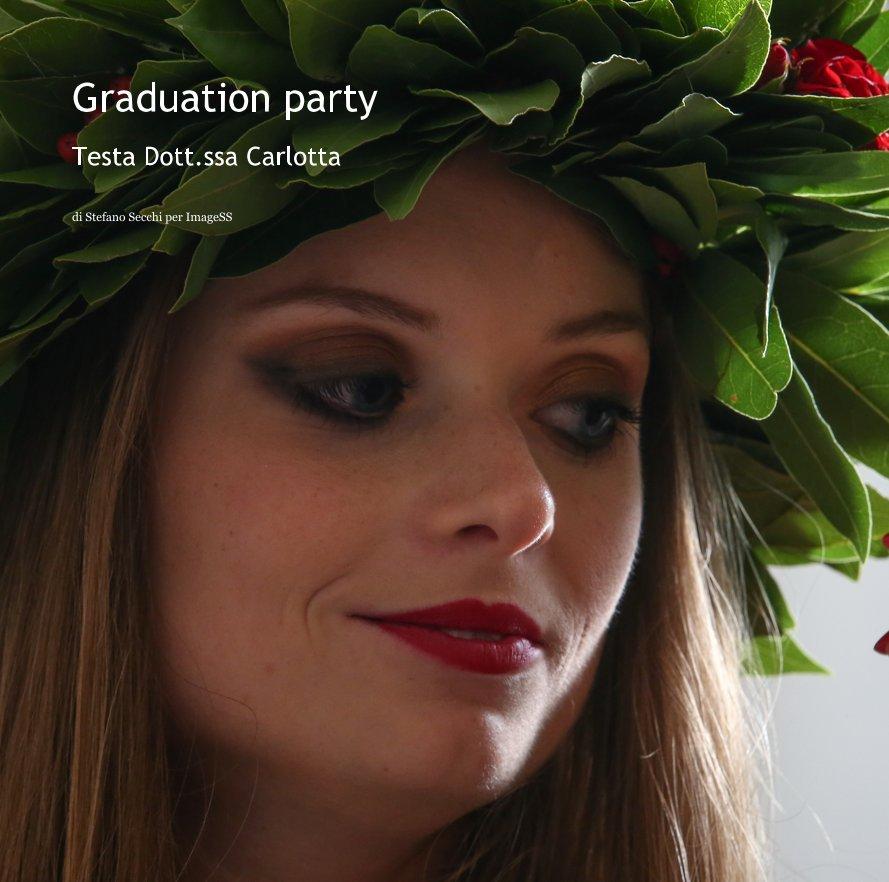View Graduation party by di Stefano Secchi per ImageSS