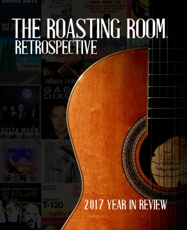 View The Roasting Room Retrospective: 2017 Year in Review by Jordan Ross
