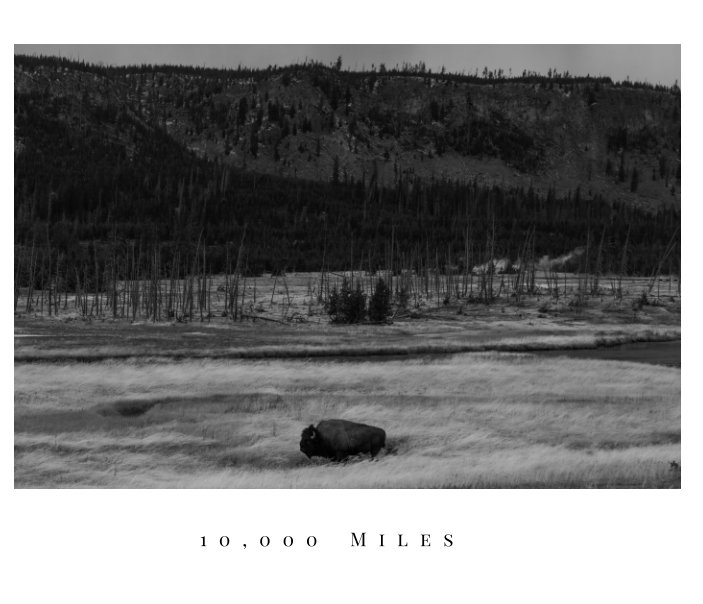 View 10,000 Miles by James Perkins