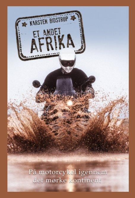 View Et andet Afrika by Karsten Bidstrup