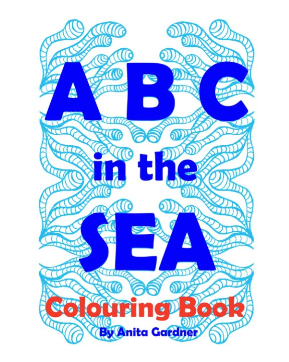 View ABC of the SEA by Anita Gardner