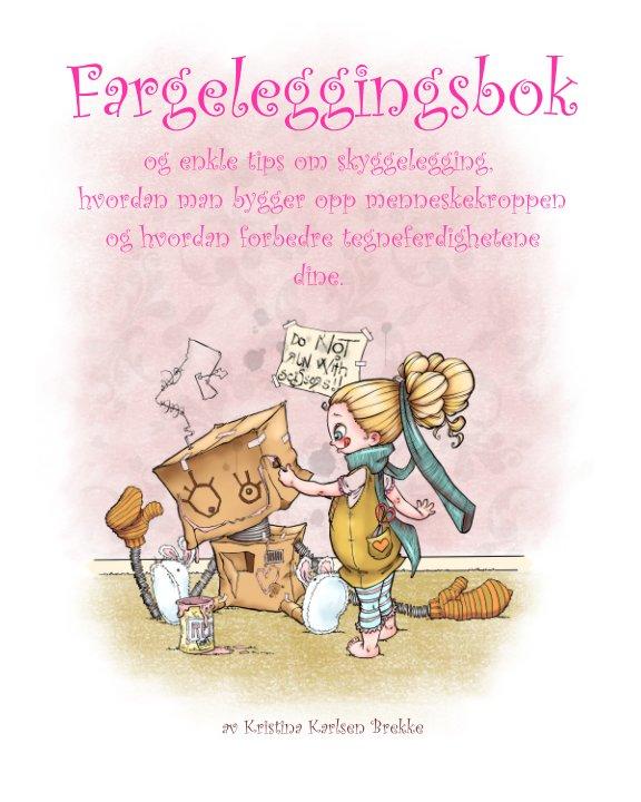 View Fargeleggingsbok by Kristina Karlsen Brekke