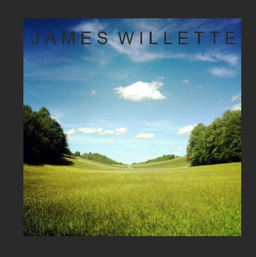 View James Willette by James Willette