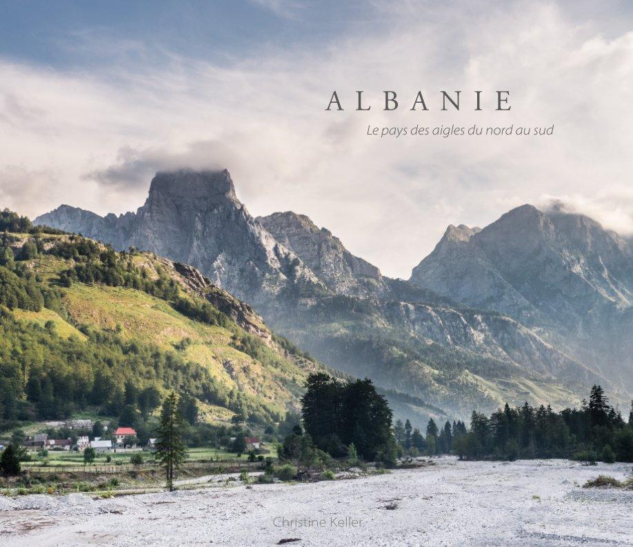 Ver Albanie por Christine Keller