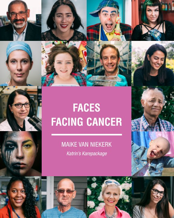 View Faces Facing Cancer by Maike van Niekerk