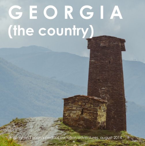 View GEORGIA (the country) by mallory taulbee