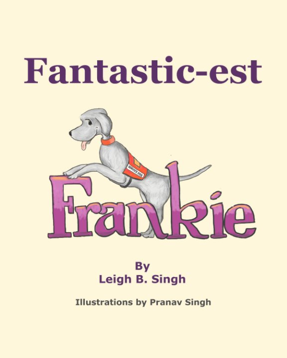 View Fantastic-est Frankie by Leigh B. Singh