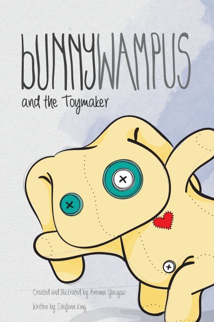 View Bunnywampus and the Toymaker by Brenna Glasgow & Stefanie King