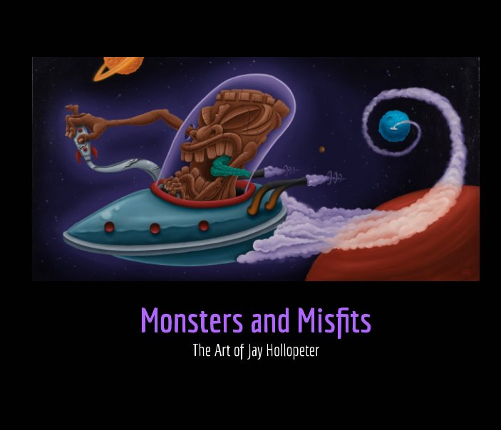 View Monsters & Misfits by Jay Hollopeter