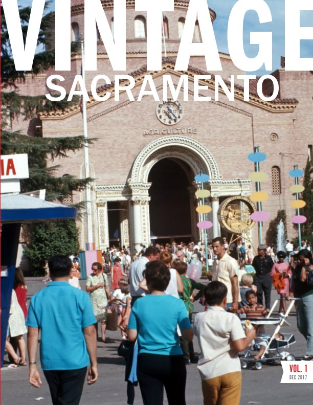 View Vintage Sacramento: Volume 1 by William Peterson