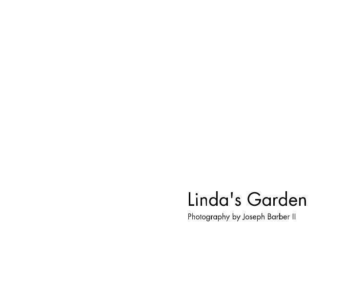 View Linda's Garden by Joseph Barber II