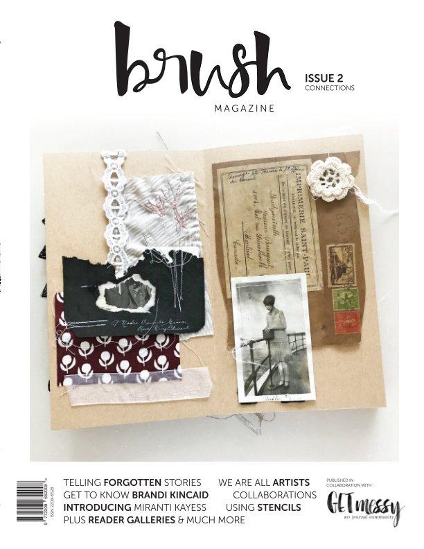 Bekijk Brush Magazine Issue 2 (Economy) op Brush Magazine