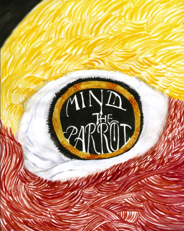 View Mind the Parrot by Bruna Martini