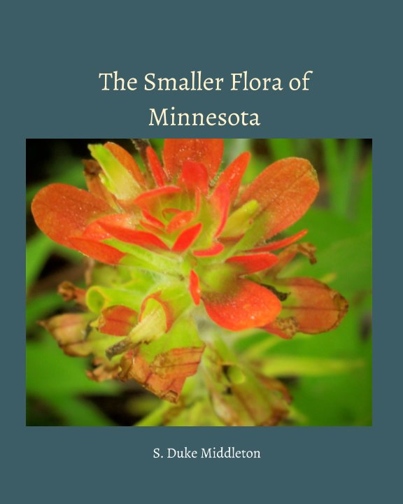Bekijk The Smaller Flora of Minnesota op Sarah Duke Middleton