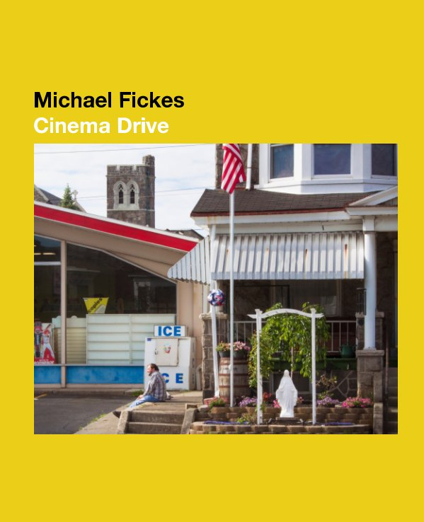 View Cinema Drive by Michael Fickes