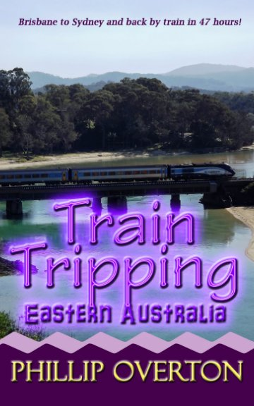 View Train Tripping Eastern Australia by Phillip Overton