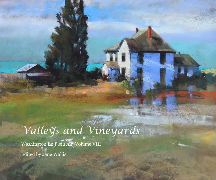View Valleys and Vineyards by Edited by Jane Wallis