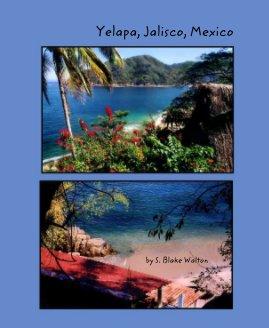 Yelapa, Jalisco, Mexico - Travel photo book