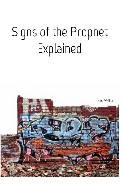 Visualizza Signs of the Prophet di Fred Walker