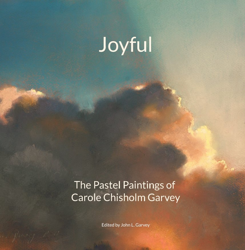 View Joyful by John L. Garvey